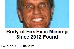 Body of Fox Exec Missing Since 2012 Found
