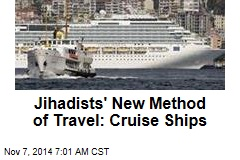Jihadists' New Method of Travel: Cruise Ships