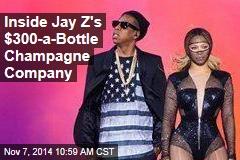 Inside Jay Z's $300-a-Bottle Champagne Company