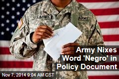 Army Nixes Word 'Negro' in Policy Document