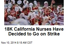 18K California Nurses Have Decided to Go on Strike