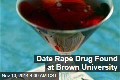 Date Rape Drug Found at Brown University