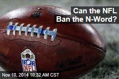 Can the NFL Ban the N-Word?