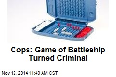 Cops: Game of Battleship Turned Criminal