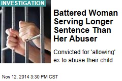 Battered Woman Serving Longer Sentence Than Her Abuser