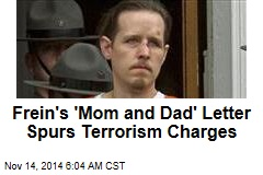 Frein's 'Mom and Dad' Letter Spurs Terrorism Charges