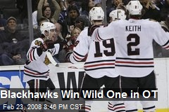 Blackhawks Win Wild One in OT