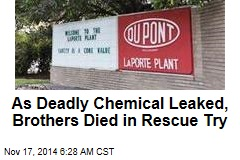 As Deadly Chemical Leaked, Brothers Died in Rescue Try