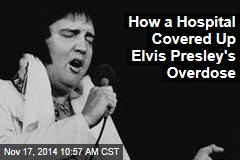 How a Hospital Covered Up Elvis Presley's Overdose