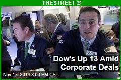 Dow's Up 13 Amid Corporate Deals