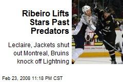 Ribeiro Lifts Stars Past Predators