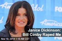 Janice Dickinson: Bill Cosby Raped Me
