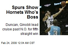 Spurs Show Hornets Who's Boss