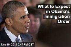 What to Expect in Obama's Immigration Order