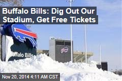Buffalo Bills: Dig Out Our Stadium, Get Free Tickets
