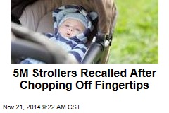 5M Strollers Recalled After Chopping Off Fingertips