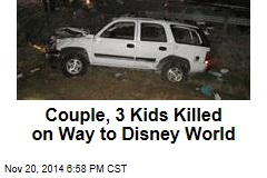 Couple, 3 Kids Killed on Way to Disney World