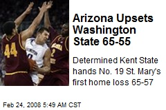 Arizona Upsets Washington State 65-55