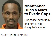 Marathoner Runs 5 Miles to Evade Cops