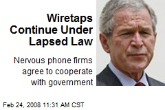 Wiretaps Continue Under Lapsed Law