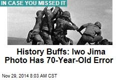 History Buffs: Iwo Jima Photo Has 70-Year-Old Error