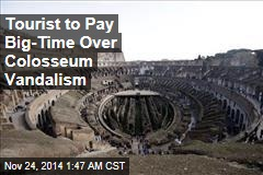 Tourist Fined $25K for Scrawling on Colosseum