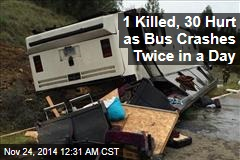 1 Killed, 30 Hurt as Bus Crashes Twice In a Day