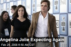 Angelina Jolie Expecting Again