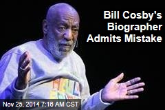 Bill Cosby's Biographer Admits Mistake