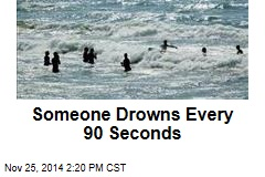 Someone Drowns Every 90 Seconds