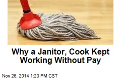 Why a Janitor, Cook Kept Working Without Pay
