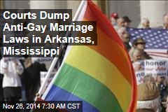 Courts Dump Anti-Gay Marriage Laws in Arkansas, Mississippi