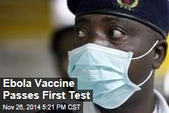 Ebola Vaccine Passes First Test