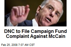 DNC to File Campaign Fund Complaint Against McCain