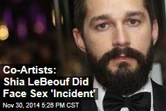 Co-Artists: Shia LeBeouf Did Face Sex 'Incident'