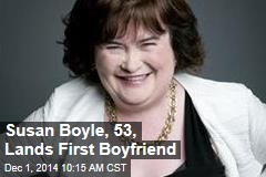 Susan Boyle, 53, Lands First Boyfriend