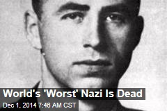 World's 'Worst' Nazi Is Dead