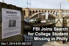 FBI Joins Search for College Student Missing in Philly