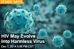 HIV May Evolve Into Harmless Virus