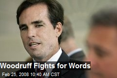 Woodruff Fights for Words
