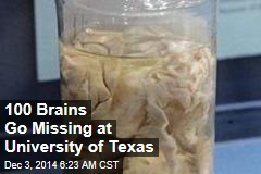 100 Brains Go Missing at University of Texas