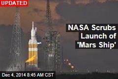 NASA's 'Mars Ship' Takes Off Today