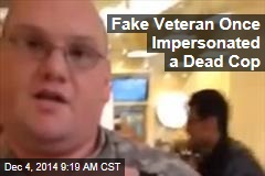 Fake Veteran Once Impersonated a Dead Cop