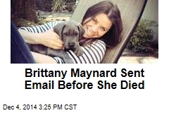 Brittany Maynard Sent Email Before She Died
