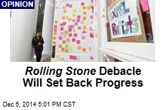 Rolling Stone Debacle Will Set Back Progress