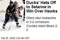 Ducks' Hats Off to Selanne in Win Over Hawks