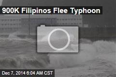 900K Filipinos Flee Typhoon