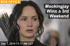 Mockingjay Wins a 3rd Weekend