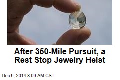 After 350-Mile Pursuit, a Rest Stop Jewelry Heist