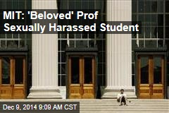 MIT: 'Beloved' Prof Sexually Harassed Student